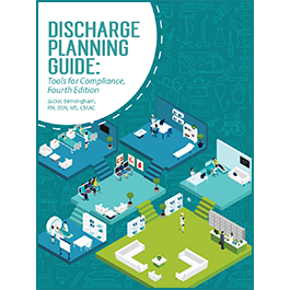 Discharge Planning Guide: Tools for Compliance, Fourth Edition