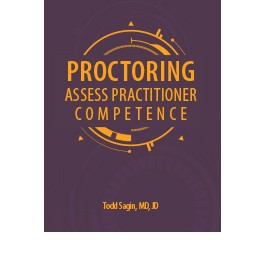 Proctoring: Assess Practitioner Competence