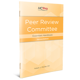 Peer Review Committee Essentials Handbook, Second Edition