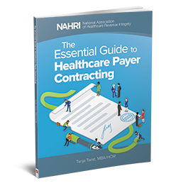 The Essential Guide to Healthcare Payer Contracting