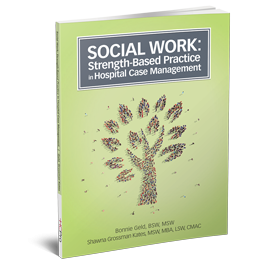 Social Work: Strength-Based Practice in Hospital Case Management