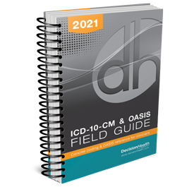ICD-10-CM & OASIS Field Guide, 2021