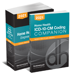 Home Health ICD-10-CM Diagnosis Coding Manual & Companion, 2021