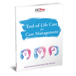 End of Life Care for Case Management