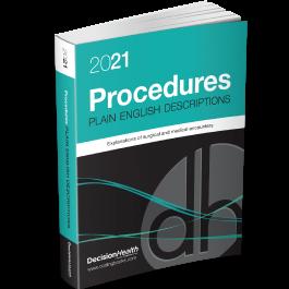 2021 Plain English Descriptions for Procedures
