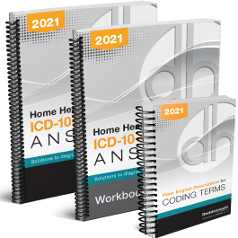 Home Health ICD-10-CM Coding Answers, 2021