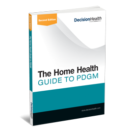 The Home Health Guide to PDGM, 2nd Edition