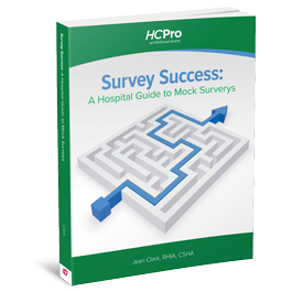 Survey Success: A Hospital Guide to Mock Surveys
