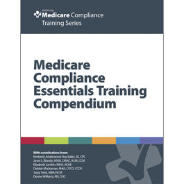 Medicare Compliance Essentials Training Compendium
