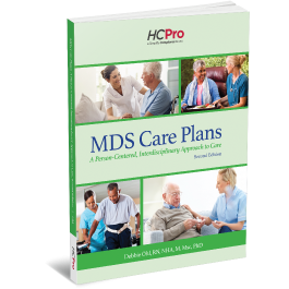 MDS Care Plans: A Person-Centered, Interdisciplinary Approach to Care, Second Edition