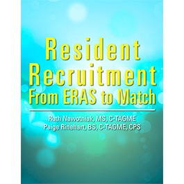 Resident Recruitment: From ERAS to Match