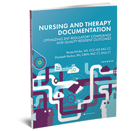 Nursing and Therapy: A Collaborative Approach to Documentation, Quality, and Payment Reform