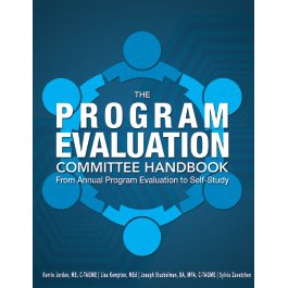 The Program Evaluation Committee Handbook: From Annual Program Evaluation to Self-Study