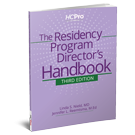The Residency Program Director's Handbook, Third Edition