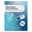 Medication Reconciliation: Practical Strategies and Tools for Compliance