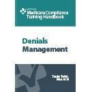 The Denials Management Training Handbook