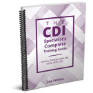 The CDI Specialist's Complete Training Guide, Second Edition