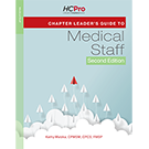Chapter Leader's Guide to the Medical Staff, 2nd Edition