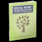 Social Work: Strength-Based Practice in Hospital Case Management