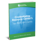 Credentialing Resource Center's Top Tools and Forms of 2018