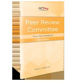 Peer Review Committee Essentials Handbook, Second Edition