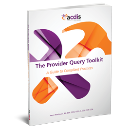 The Provider Query Toolkit: A Guide to Compliant Practices