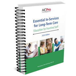 Essential In-Services for Long-Term Care: Education for Frontline Staff, 2020 Edition