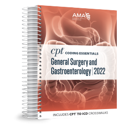 2022 CPT® Coding Essentials for General Surgery and Gastroenterology