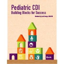Pediatric CDI: Building Blocks for Success