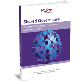 Shared Governance: The Essentials for Building Competencies and Measuring Progress