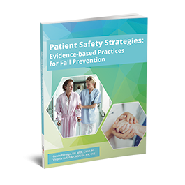 Patient Safety Strategies: Evidence-Based Practices for Fall Prevention
