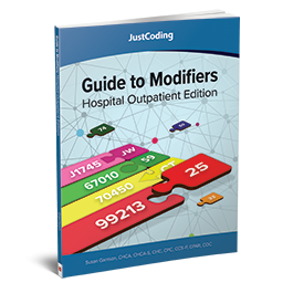 JustCoding's Guide to Modifiers: Hospital Outpatient Edition