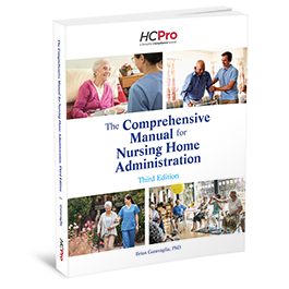 The Comprehensive Manual for Nursing Home Administration, Third Edition