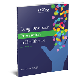 Drug Diversion Prevention in Healthcare, Second Edition
