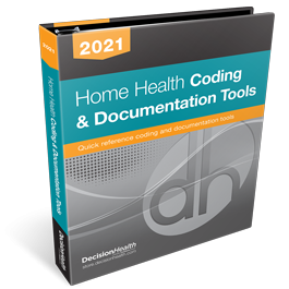 Home Health Coding & Documentation Tools, 2021