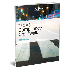 The CMS Compliance Crosswalk, 2020 Edition