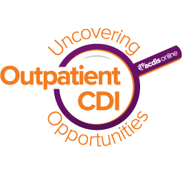 ACDIS Online: Uncovering Outpatient CDI Opportunities