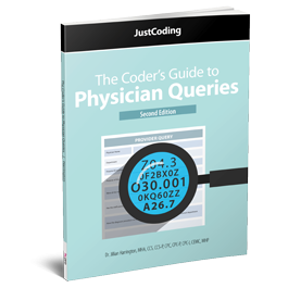 The Coder's Guide to Physician Queries, Second Edition