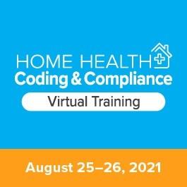 Home Health Coding & Compliance Virtual Training