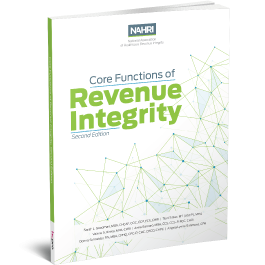 NAHRI's Core Functions of Revenue Integrity, Second Edition