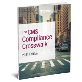 The CMS Compliance Crosswalk, 2021 Edition