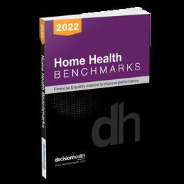 Home Health Benchmarks, 2022