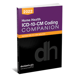 Home Health ICD-10-CM Coding Companion, 2022