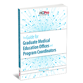 The Guide for Graduate Medical Education Offices and Program Coordinators
