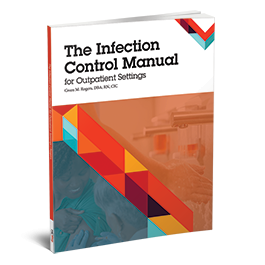 The Infection Control Manual for Outpatient Settings