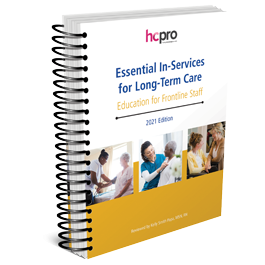 Essential In-Services for Long-Term Care: Education for Frontline Staff, 2021 Edition