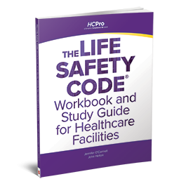 The Life Safety Code® Workbook and Study Guide for Healthcare Facilities