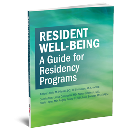 Resident Well-Being: A Guide for Residency Programs