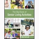 The Big Book of Senior Living Activities