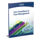 Care Transitions in Case Management